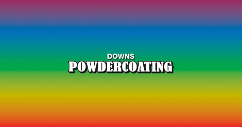 Downs Powdercoating, Quality Service, Quality Work